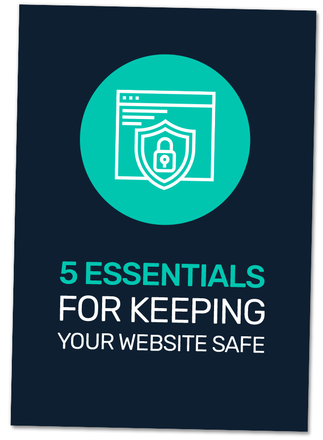 5 Essentials for Keeping Your Website Safe 1